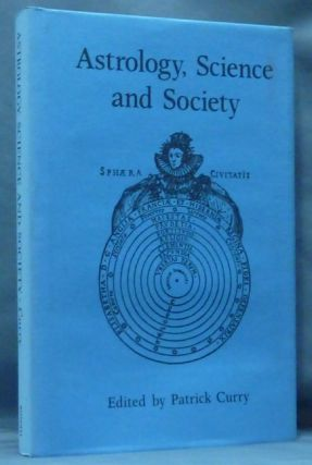 Astrology, Science and Society. Patrick CURRY, authors