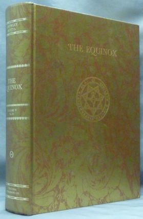Sex and Religion. The Equinox Volume V No. 4; The Official Organ of the A.A. The Review of...