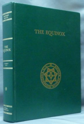 The Equinox Volume V, No. 3. The Chinese Texts of Magick and Mysticism; The Official Organ of...