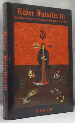 Liber Falxifer III, The Book of the 52 Stations of the Crosses of Nod