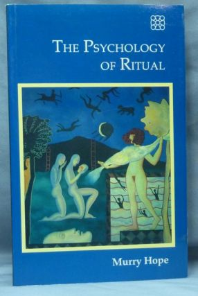 The Psychology of Ritual. Ritual, Murry HOPE
