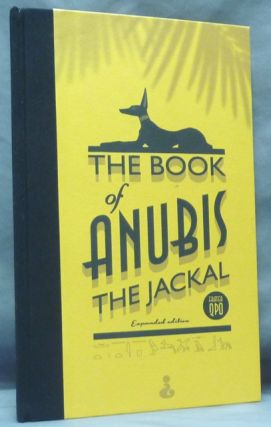 The Book of Anubis the Jackal. A Requiem For Those That Hathor Shall Slay. Fr. QPO, Frater Quod Perdidit Optat.