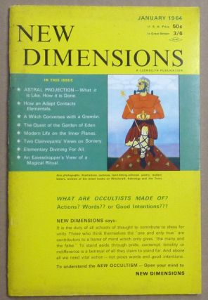 New Dimensions - December / January 1963/64 Vol. I, No. 5. Basil WILBY, And contributor. Essays etc. by W. E. Butler, Marc Edmund Jones Dion Fortune, Gerald Gardner, AKA Gareth Knight.