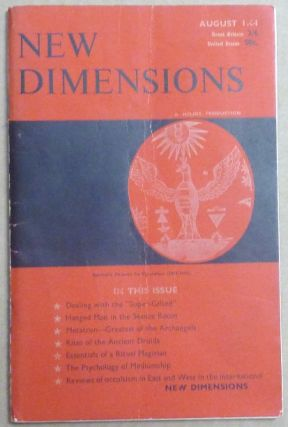 New Dimensions - August / September 1964, Vol. 2, No. 9. Basil WILBY, And contributor. Essays etc. by W. E. Butler, Douglas Baker Dion Fortune, AKA Gareth Knight.