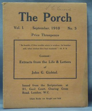 "The Porch. Vol. I, No. 5. September, 1910, (containing the text of ) ""Extracts from the Life and Letters of John G. Gitchel. A.D. 1638-1710"" John G. GITCHEL, Johann Georg Gichtel."