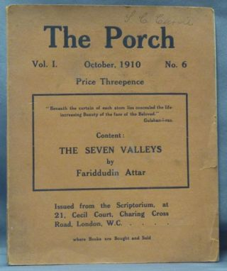 "The Porch. Vol. I, No. 6. October, 1910, (containing the text of ) ""The Seven Valleys from the..."