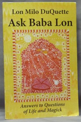 Ask Baba Lon. Answers to Questions of Life and Magick. Lon Milo DUQUETTE, David Cherubim.