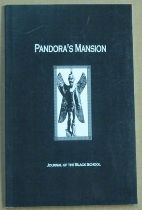 Pandora's Mansion. Journal of the Black School. Volume One. Alexander Winfield DRAY