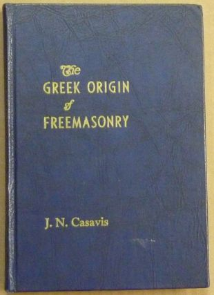 The Greek Origin of Freemasonry.