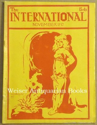 The International Vol. XI No.11 - November 1917. Aleister: Contributing CROWLEY, George Sylvester...