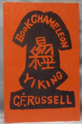 Book Chameleon A New Version in Verse of the Yi King. Cecil Frederick RUSSELL, Associate of Aleister Crowley.