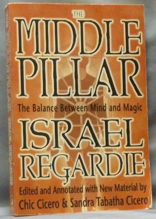 The Middle Pillar. The Balance Between Mind and Magic. Israel. Edited REGARDIE, Annotated, new,...
