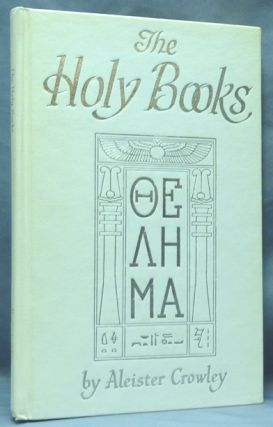 The Holy Books. Aleister CROWLEY, Israel Regardie