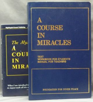A Course in Miracles. Combined Volume. I: Text, II: Workbook for Students, III: Manual for...