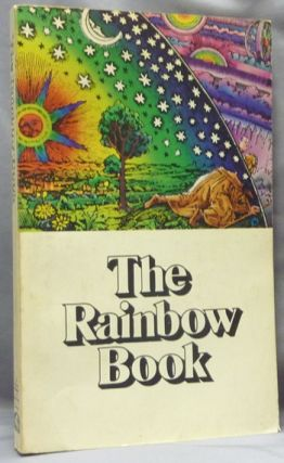 The Rainbow Book. A Collection of Essays and Illustrations devoted to Rainbows in Particular and...
