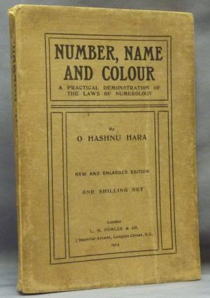 Number, Name and Colour. A Practical Demonstration of the Laws of Numerology. Numerology, O....