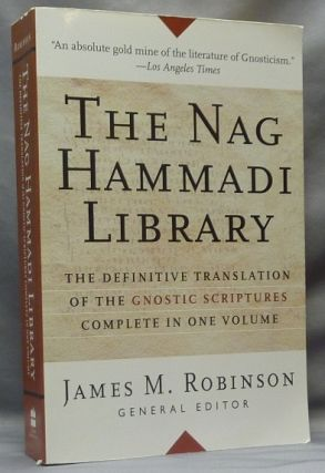 The Nag Hammadi Library in English. James M. ROBINSON, Translated into, Members of the Coptic...
