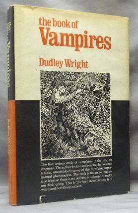 The Book of Vampires. Dudley WRIGHT, Michael Lord.