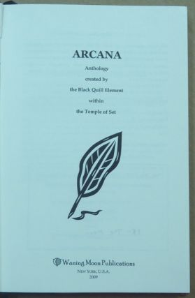Arcana: Anthology Created by the Black Quill Element within the Temple of Set.