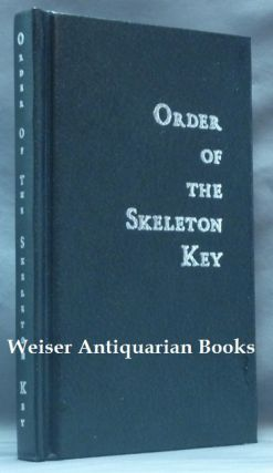 Order of the Skeleton Key, Being Comprised of the Gnostic Texts: Kosmology. [ Luciferian...