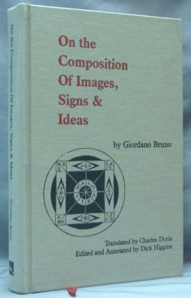 On the Composition Of Images, Signs & Ideas. Giordano BRUNO, Dick Higgins, Manfredi Piccolomini