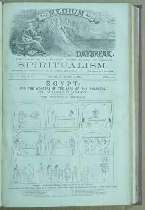 The Medium and Daybreak, A Weekly Journal Devoted to the History, Phenomena, Philosophy and Teachings of Spiritualism. A bound volume comprising 73 mixed issues from Vol XIII No. 646, August 18, 1882, to Vol. XVI No. 821, Dec. 25, 1885 (details in listing below).