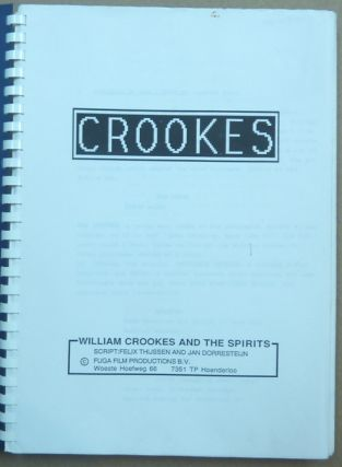 Crookes. William Crookes and the Spirits.