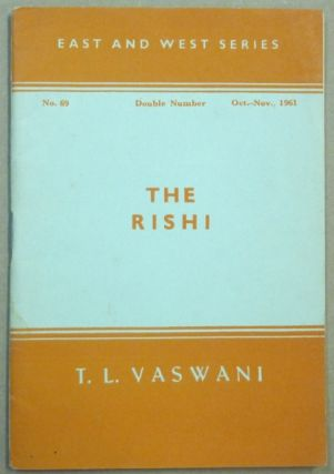 East and West Series. The Rishi, No. 69, Oct-Nov, 1961. T. L. VASWANI