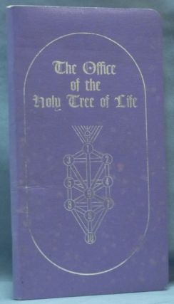Office of the Holy Tree of Life. William G. GRAY
