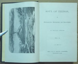 The Soul of Things. or Psychometric Researches and Discoveries: Volumes I, II & III (3 volume set).