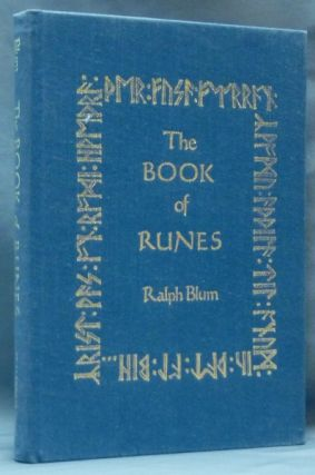The Book of Runes. A Handbook for the Use of an Ancient Oracle: The Viking Runes. Ralph H. - BLUM
