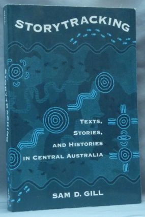 Storytracking. Texts, Stories and Histories in Central Australia. June HELMER