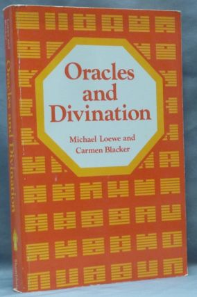 Oracles and Divination. Michael LOEWE, Carmen Blacker, With, Rinpoche Lama Chime Radha, Michael...