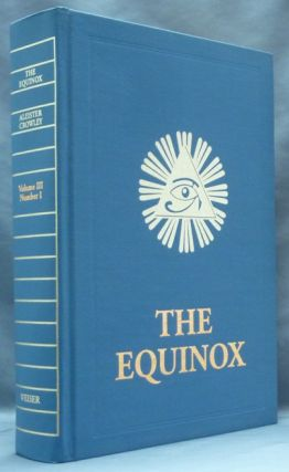 The Equinox, Vol. III, No. 1 [ The Blue Equinox ]. Aleister CROWLEY.