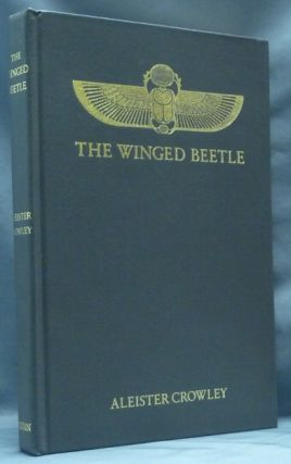 The Winged Beetle. Aleister CROWLEY, signed Martin P. Starr