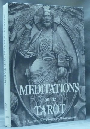 Meditations on the Tarot. A Journey into Christian Hermeticism. Valentin Arnoldevitch TOMBERG,...
