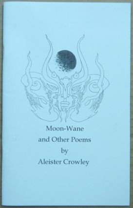 Moon-Wane and Other Poems. Edited and, Michael Kolson