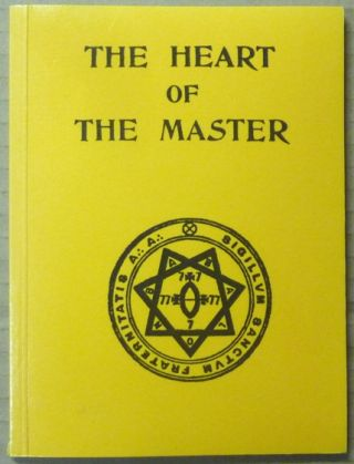 The Heart of the Master. Aleister CROWLEY, Khaled Khan.