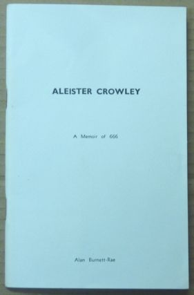 Aleister Crowley: A Memoir of 666. With four poems by Aleister Crowley. With 2 signed letters enclosed.