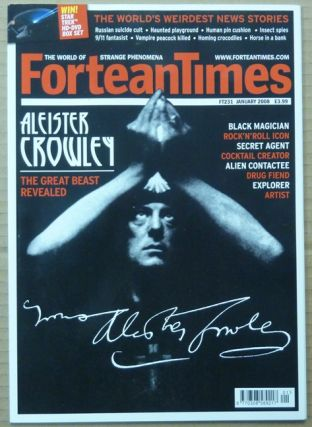 Fortean Times 231: Aleister Crowley, The Great Beast Revealed ( Aleister Crowley Special ). Aleister: related material CROWLEY, Dave Evans Phil Baker, Paul Sieveking, Ian Simmons, Rebecca Fitzgibbon, Gary Lachman, Alan Chapman, Paul Newman, Richard McNeff, Tim Weinberg.