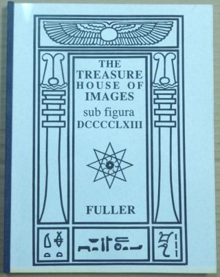 The Treasure House of Images sub figura DCCCCLXIII. J. F. C. FULLER, Aleister Crowley related