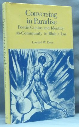 Conversing in Paradise. Poetic Genius and Identity as Community in Blake's Los. William BLAKE,...