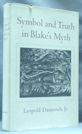 Symbol and Truth in Blake's Myth. William BLAKE, Leopold Jr. Damrosch