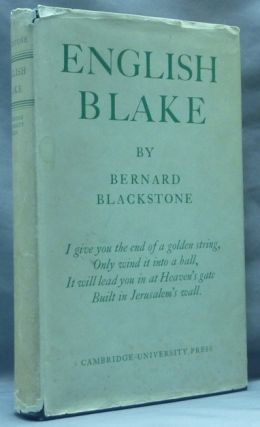 English Blake. William BLAKE, Bernard Blackstone