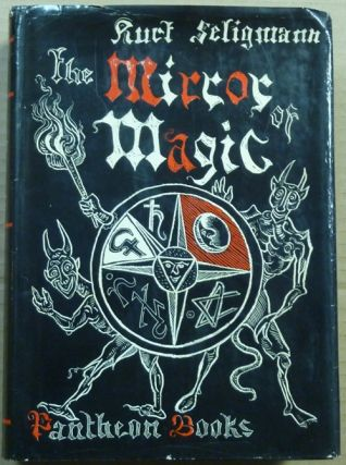 The Mirror of Magic, A History of Magic in the Western World.
