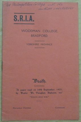 Death. A Paper read on 16th September, 1921. Societas Rosicruciana in Anglia S R. I. A., Vaughan...