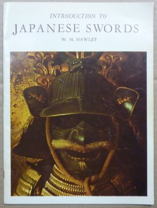 Introduction to Japanese Swords. Willis M. HAWLEY