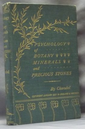 Psychology of Botany: a Treatise on Trees, Shrubs and Plants, etc., for the Cure of Diseases and...