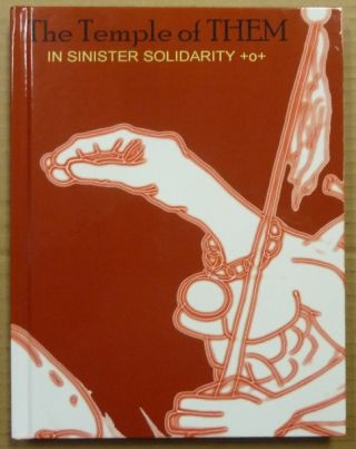 The Temple of THEM, In Sinister Solidarity +0+ (The Temple of THEM Manifesto, The Book of Absu,...