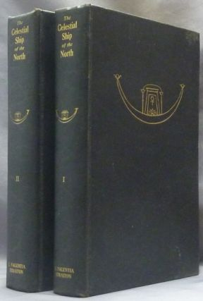 The Celestial Ship of the North ( Two Volumes ). E. Valentia STRAITON